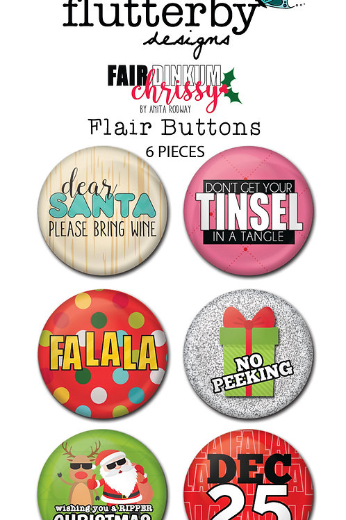 'Fair Dinkum Chrissy' FLAIR BUTTONS Set 2