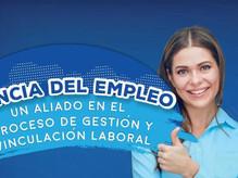 Agencia del Empleo un aliado en el proceso de gestión y vinculación laboral
