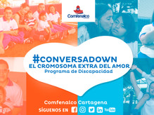 #CONVERSADOWN: EL CROMOSOMA EXTRA DEL AMOR
