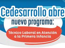 Cedesarrollo abre nuevo programa: Técnico Laboral en Atención a la Primera Infancia