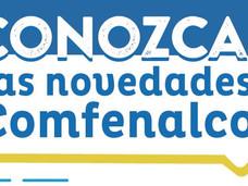 CONOZCA LAS NOVEDADES COMFENALCO
