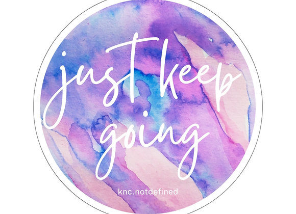 Just Keep Going Watercolor Sticker