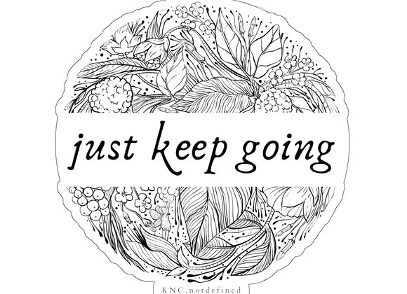Just Keep Going Botanical Sticker