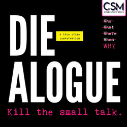 Die-alogue Podcast