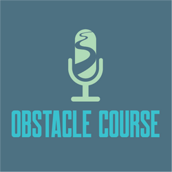 Obstacle Course Podcast