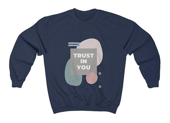Trust in You Crewneck Sweatshirt