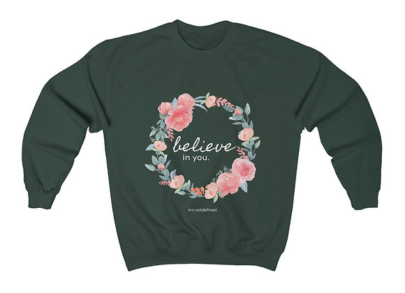 Believe in You Floral Crewneck Sweatshirt