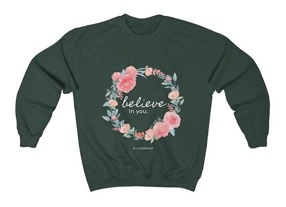 Believe in You Floral Crewneck Sweatshirt