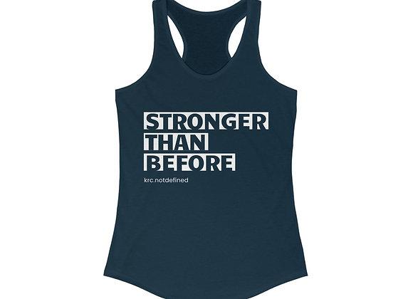 Stronger Than Before Racerback Tank