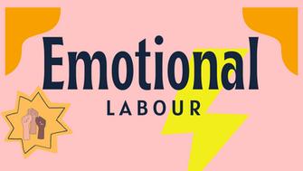 Let's talk about emotional labour
