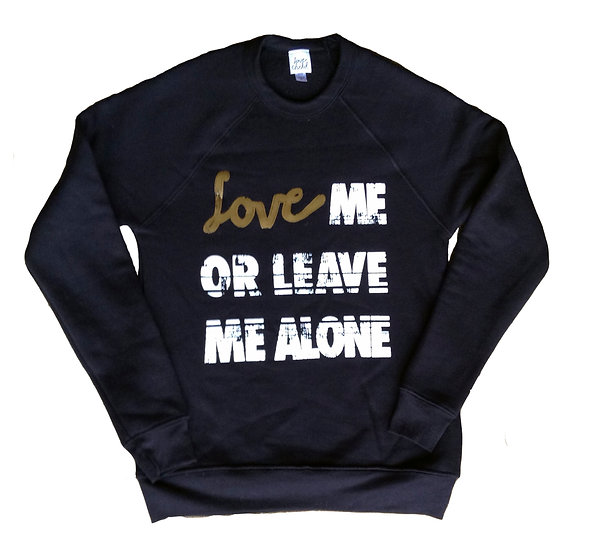 Love Me Or Leave Me Alone Crew