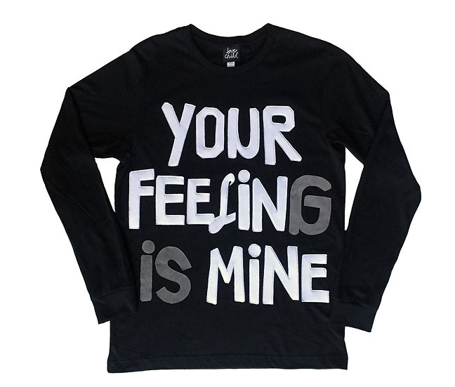 Your Feeling Is Mine
