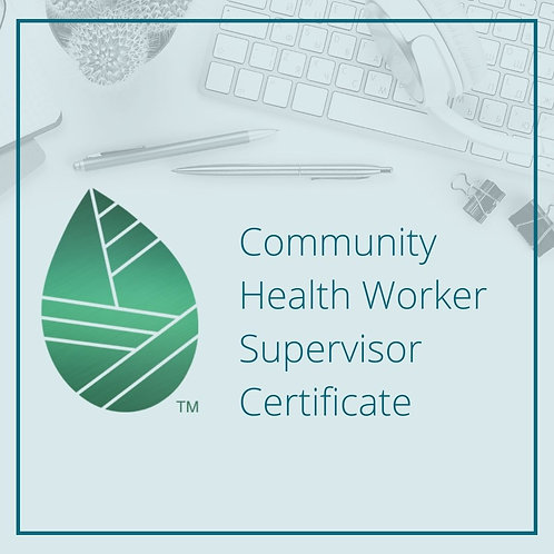 CHW Supervisor Certificate