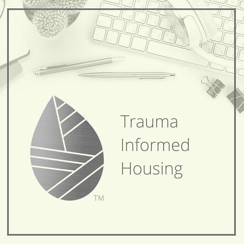 Trauma Informed Housing - June 10th