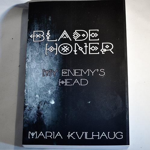 Blade Honer: Book 2 - My Enemy's Head