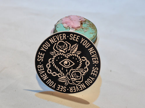 See You Never Sticker