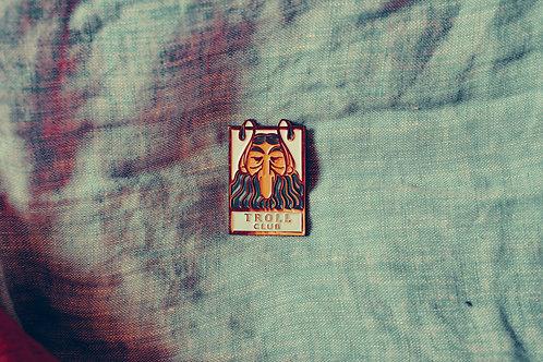 Troll Club Pin