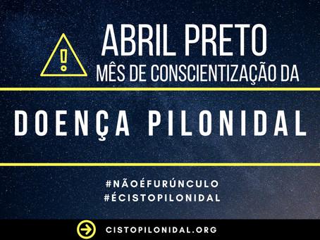 ABRIL PRETO: MÊS DE CONSCIENTIZAÇÃO DA DOENÇA PILONIDAL.
