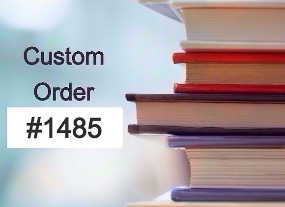 Custom Order #1485