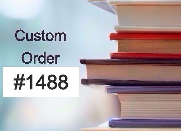 Custom Order #1488