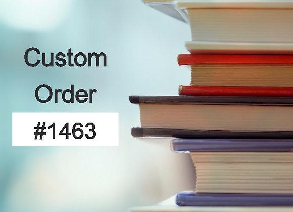 Custom Order #1463