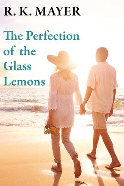 The Perfection of the Glass Lemons