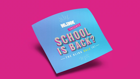 KLIKK School is Back Campaign