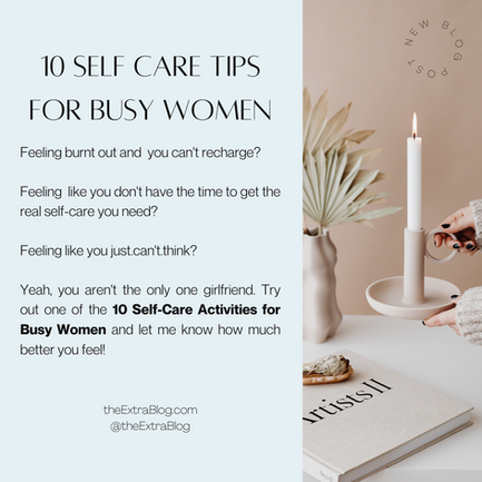 10 Self Care Tips for Busy Women