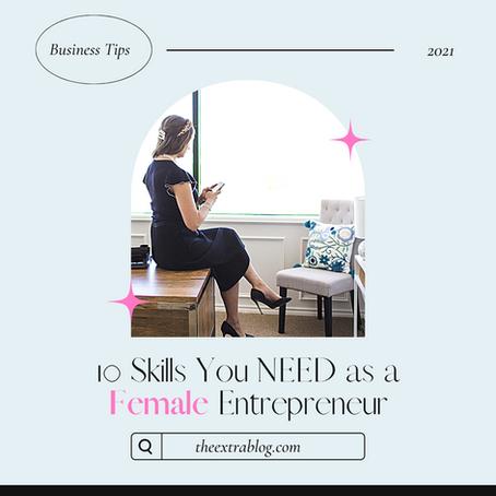 10 Skills Successful Female Entrepreneurs Have