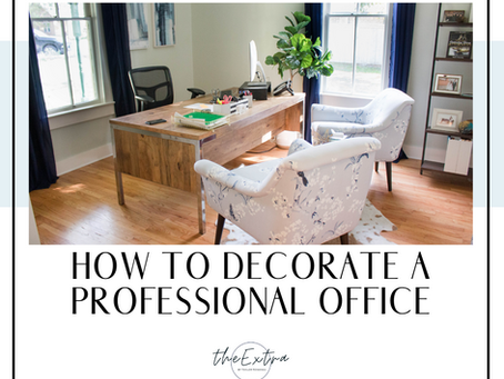 Decorating a Professional Office