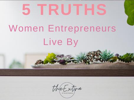 5 Truths of Female Entrepreneurs
