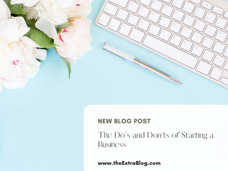 Do's and Don'ts of Starting a Business