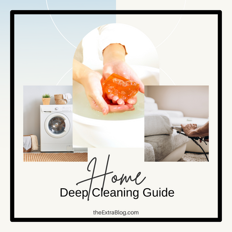 The Ultimate Deep Cleaning Guide
