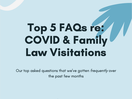 Top 5 FAQs regarding COVID19 & Family Law