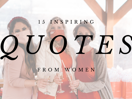 15 Inspiring Quotes from Women