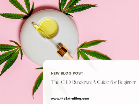 The CBD Rundown: A Beginner's Guide