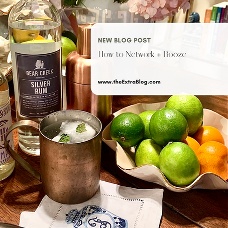 How to Network + Booze
