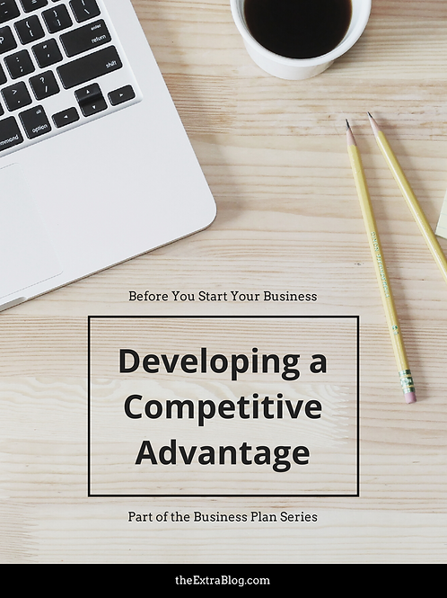 Developing a Competitive Advantage