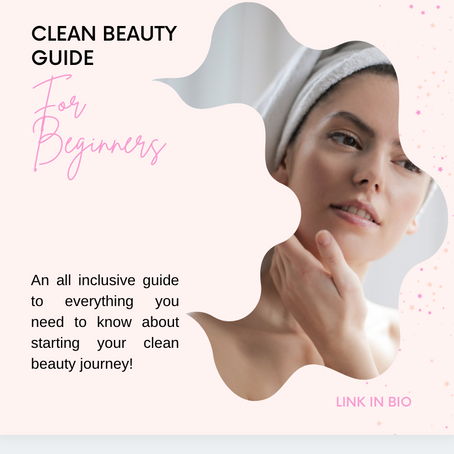 Starting a Clean Beauty Routine: a Beginner's Guide