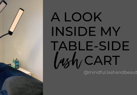 A Look Inside My Table-Side Lash Cart