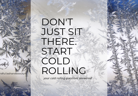 Don't just sit there. Start COLD ROLLING!
