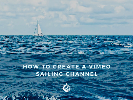 How to create a VIMEO sailing channel in a few simple steps