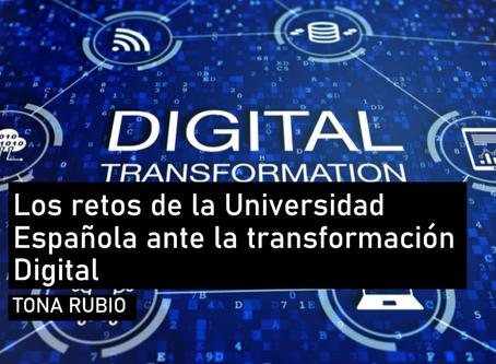Los retos de la universidad española ante la transformación digital.