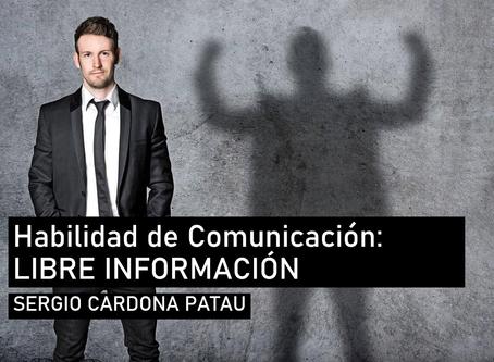 Habilidades de Comunicación: Libre Información y Autorrevelación