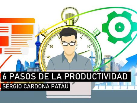 Los seis pasos de la productividad. Management Práctico.