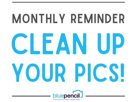 Monthly Photo Clean-Up Habit