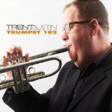 Trumpet 102 - Trent Austin with Will Slater on bass