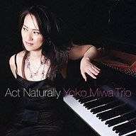 Act Naturally - Yoko Miwa Trio with Will Slater on bass