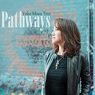 Pathways - Yoko Miwa Trio with Will Slater on bass