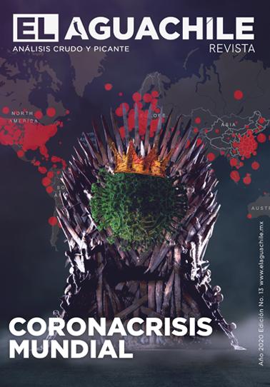 El Aguachile Nº 13 | Coronacrisis Mundial